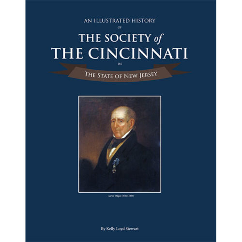 An Illustrated History of The Society of The Cincinnati in The State of New Jersey